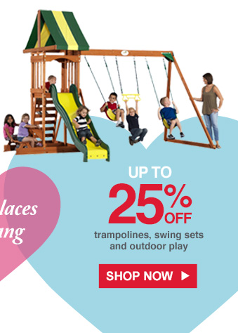 Fun places to hang | UP TO 25% OFF trampolines, swing sets and outdoor play | SHOP NOW