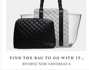 Browse New Handbags: