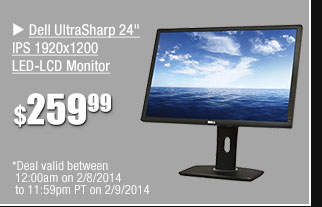 """Dell UltraSharp 24"""" IPS 1920x1200 LED-LCD Monitor - 259.99 usd - Deal valid between 12:00am on 2/8/14 to 11:59pm PT on 2/9/2014"""