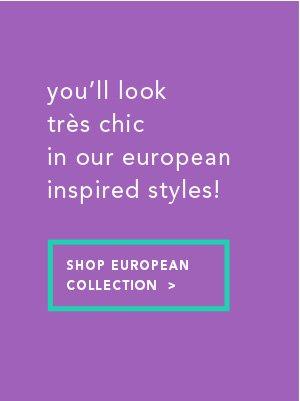 Shop European Collection
