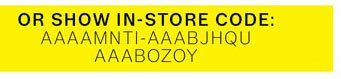 Or Show In-Store Code