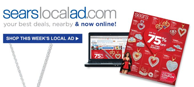 searslocalad.com | your best deals, nearby & now online! | SHOP THIS WEEK'S LOCAL AD