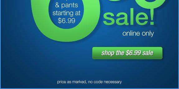 Shop the $6.99 sale