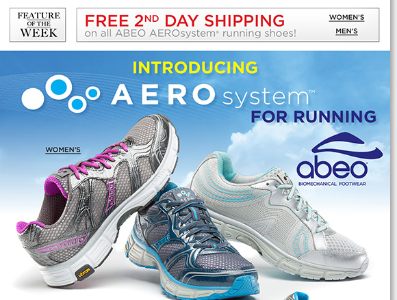 Feature of the Week: The next evolution in comfort footwear, shop the new ABEO® AEROsystem™ running shoes and enjoy FREE 2nd Day Shipping! The ultimate in performance comfort, enjoy the unique responsive outsole designed to return energy, reduce impact on joints, and absorb shock. Shop now to find the best selection online and in stores at The Walking Company.