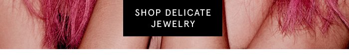 Shop Delicate Jewelry