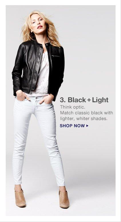3. Black + Light | SHOP NOW