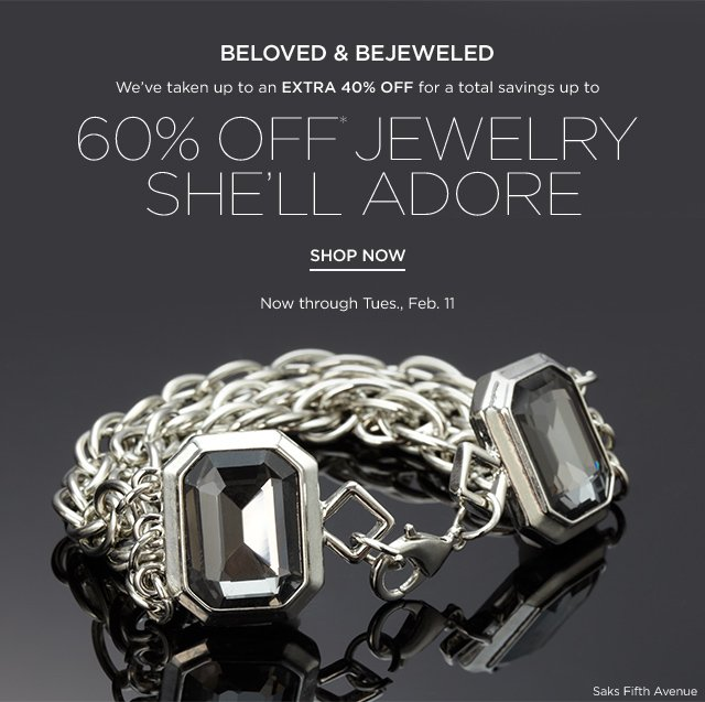 Up to 60% off Jewelry She'll Adore