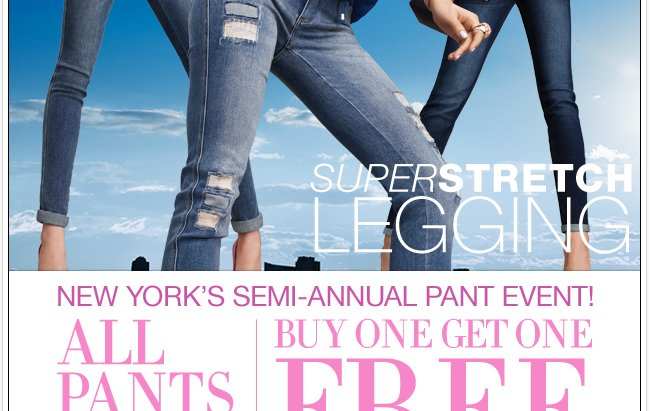 Semi-Annual Pant Event - All Pants & Jeans are B1G1 Free!