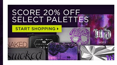 Score 20% off select palettes. Start shopping >