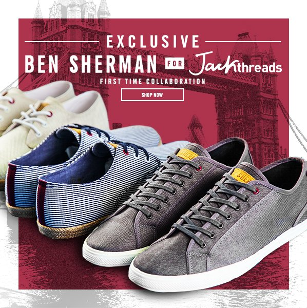 Shop EXCLUSIVE: Ben Sherman for JT