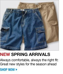 new spring arrivals - always comfortable, always the right fit: great new styles for the season ahead - shop now