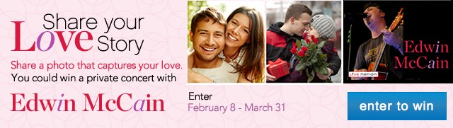 Share your Love Story. Edwin McCain. Enter to win.