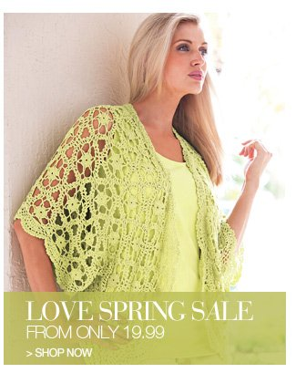 Shop Love Spring Sale, from only 19.99