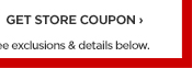GET STORE COUPON ›