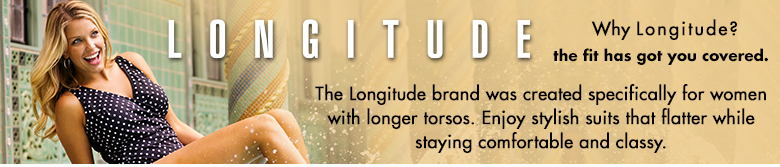 Why Longitude? ... the fit has got you covered.