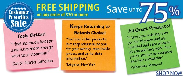 Customer favorites Sale! Savings up to 75% plus get FREE shipping on orders of $30 or more