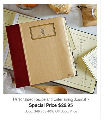 Personalized Recipe and Entertaining Journal - Special Price $23.96 - Sugg. $49 / 52% Off Sugg. Price