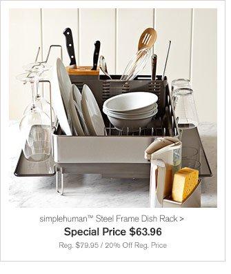 simplehuman™ Steel Frame Dish Rack - Special Price $63.96 - Reg. $79.95 / 20% Off Reg. Price