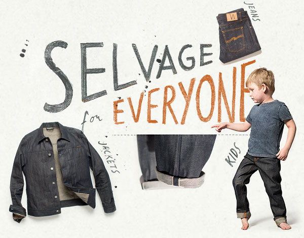 Selvage denim for all ages