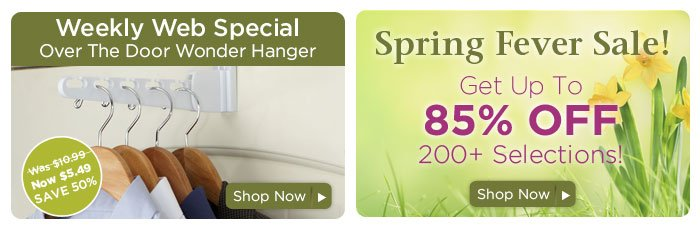 Weekly Web Special & Spring Fever Sale
