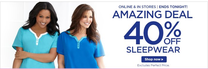 40% off sleepwear