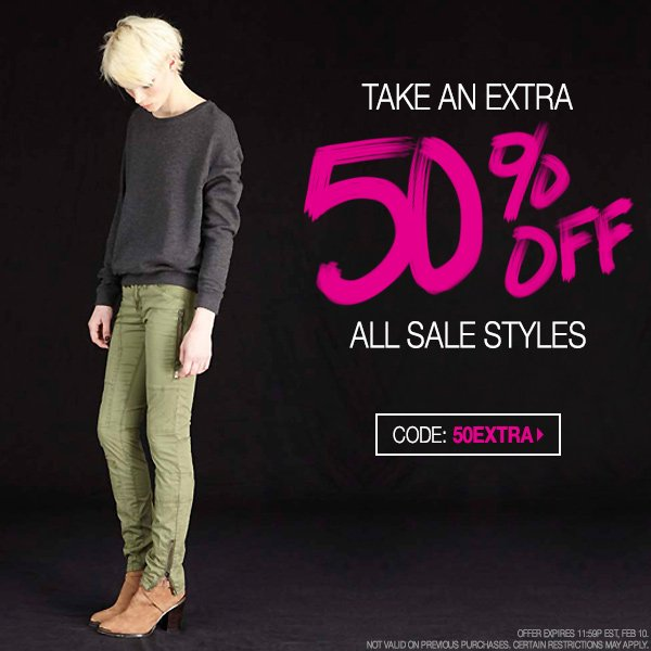 Take an extra 50% Off all sale items.