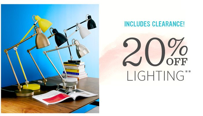 Includes clearance! 20% off lighting**