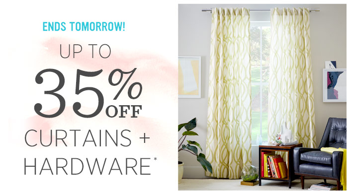 Ends tomorrow! Up to 35% off curtains + hardware*