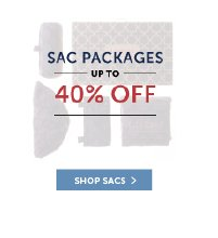 Sac Packages up to 40% Off!