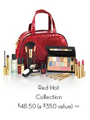 Red Hot Collection $48.50 (a $350 value).