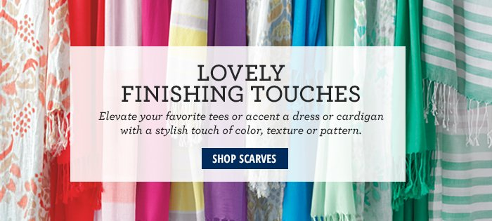 Lovely Finishing Touches - Shop Scarves