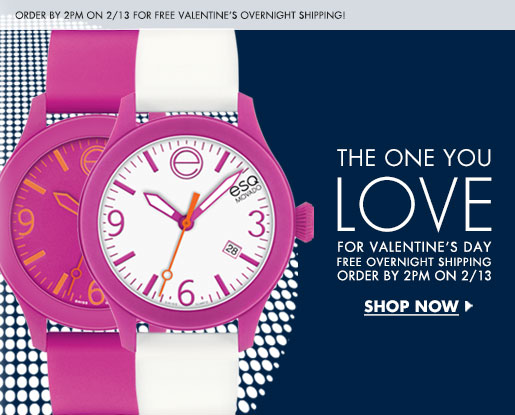 THE ONE YOU LOVE FOR VALENTINE'S DAY FREE OVERNIGHT SHIPPING ORDER BY 2PM ON 2/13 SHOP NOW