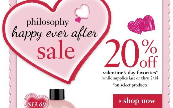 philosophy happy ever after sale 20% off valentine's day favorites* while supplies last or thru 2/14