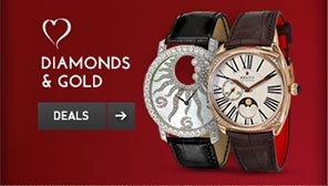 Diamonds & Golds. Deals >