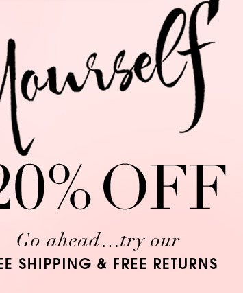 Yourself 20% OFF