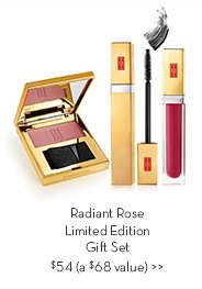 Radiant Rose Limited Edition Gift Set $54 (a $68 value).