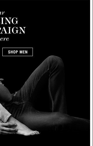 Our Spring Campaign is Here - Shop Men