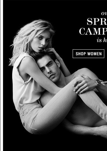 Our Spring Campaign is Here - Shop Women