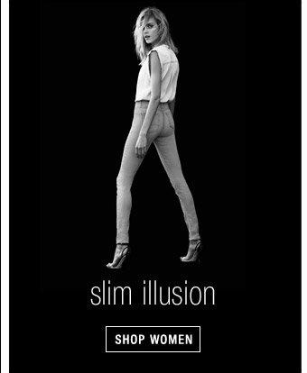 Slim Illusion - Shop Women