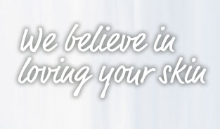 We believe in loving your skin