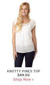 Knotty Pines Top $49.50 - Shop Now