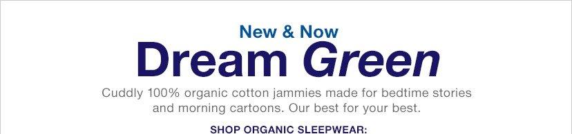 New & Now Dream Green | SHOP ORGANIC SLEEPWEAR