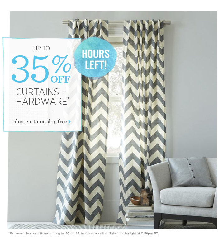 Up to 35% off curtains + hardware*. Hours left. plus, curtains ship free.