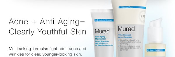 Acne+Anti-Aging=Clear
