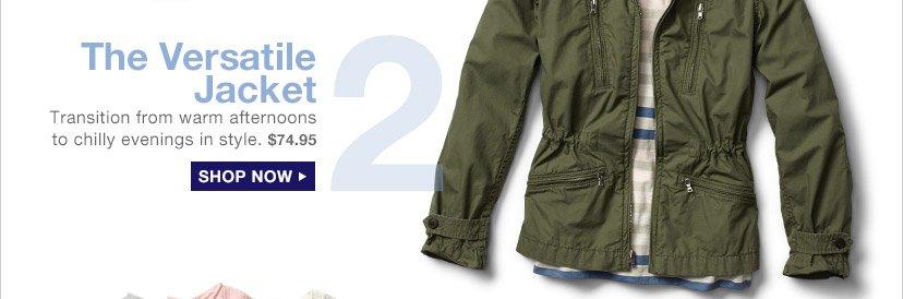 2 The Versatile Jacket | SHOP NOW