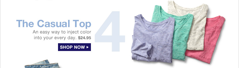 4 The Casual Top | SHOP NOW