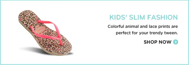 KIDS' SLIM FASHION COLORFUL ANIMAL AND LACE PRINTS ARE PERFECT FOR YOUR TRENDY TWEEN. SHOP NOW