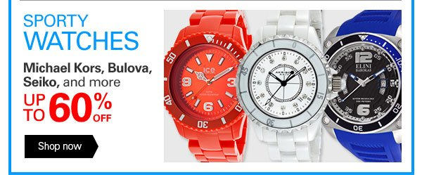 SPORTY WATCHES Michael Kors, Bulova, Seiko, and more UP TO 60% OFF Shop now