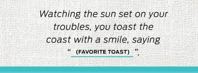 Favorite Toast >