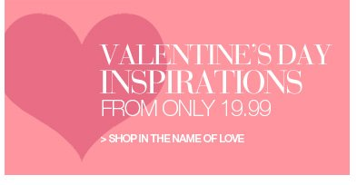 Valentine's Day Inspirations, from only 19.99